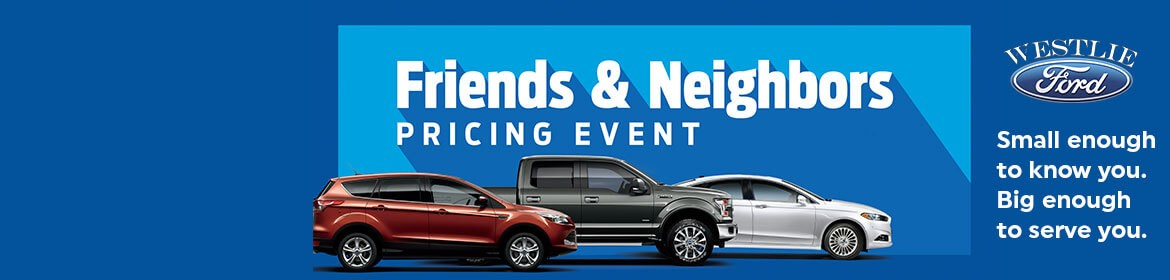 Friends and Family discount at your local Westlie ford dealership
