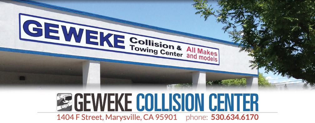 Geweke Collision & Towing Center - Yuba City and Marysville areas