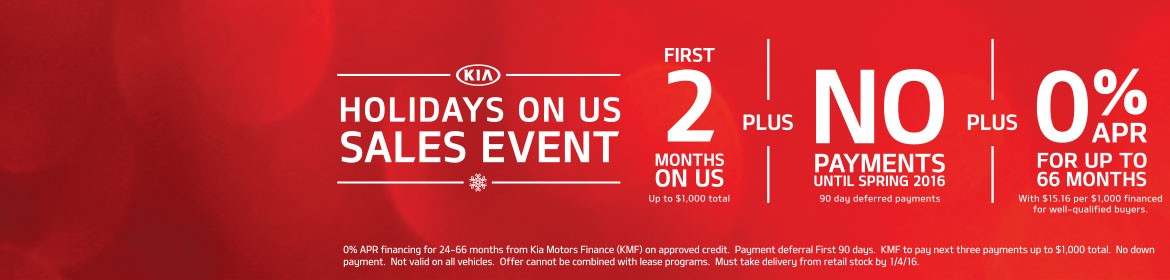 2015 Holidays on us Sales Event!  NO Payments till Spring 2016!
