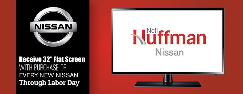 Flat Screen TV with purchase of every new Nissan through Labor Day!
