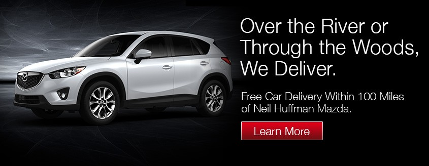 Neil Huffman Mazda Free Car Delivery 100 Miles