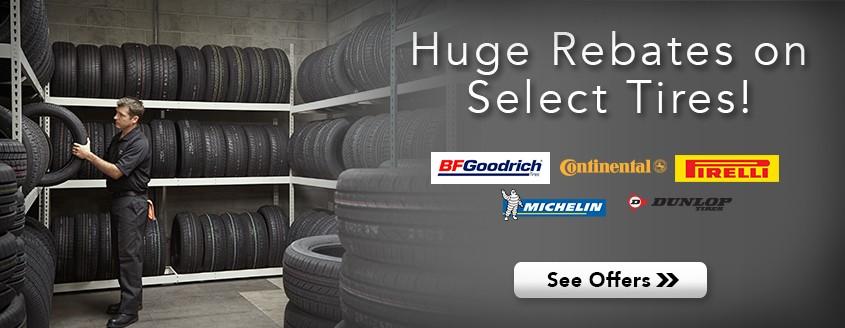Huge Rebates on Select Tires!