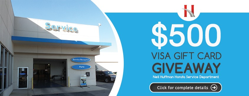 Win a $500 Gift Card from Neil Huffman Honda's Service Department