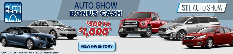 STL Auto Show - Bonus Cash