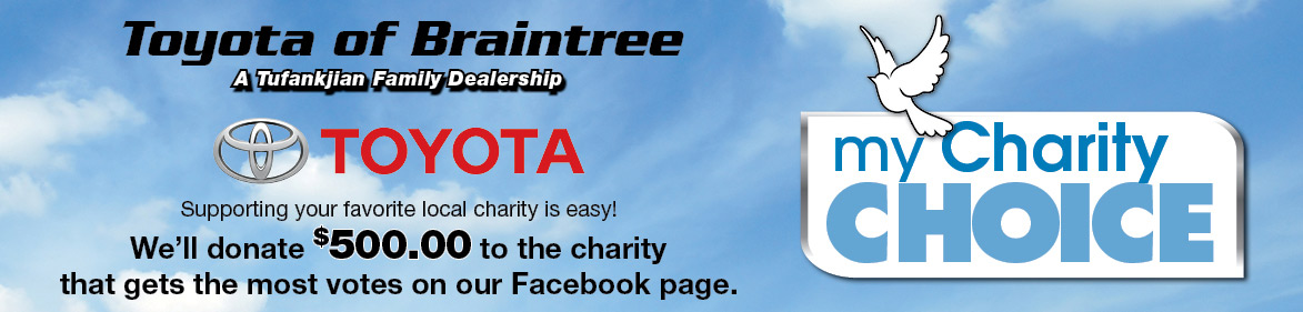 Toyota of Braintree My Charity Choice Contest Banner