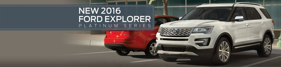New 2016 Ford Explorer Platinum Series