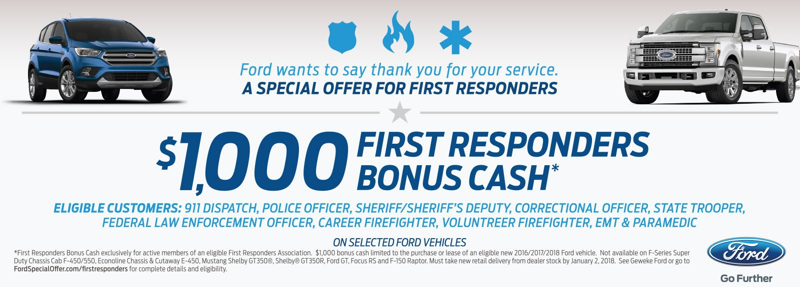 $1,000 First Responders Bonus Cash on select Ford Vehicles!