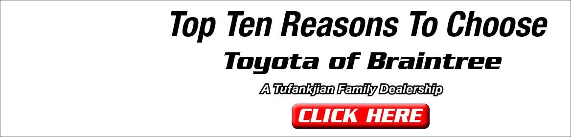 Top Ten Reasons to Choose Toyota of Braintree