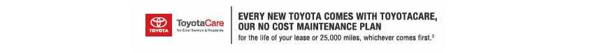 Every New Toyota Comes With ToyotaCare