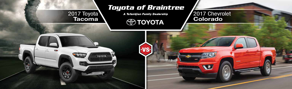 2017 Toyota Tacoma Vs 2017 Chevy Colorado Toyota Of Braintree