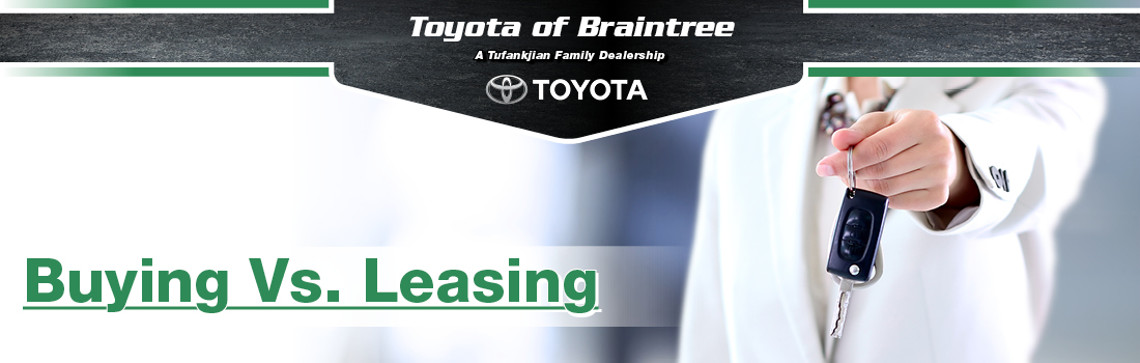 Buying vs. Leasing in Braintree, MA